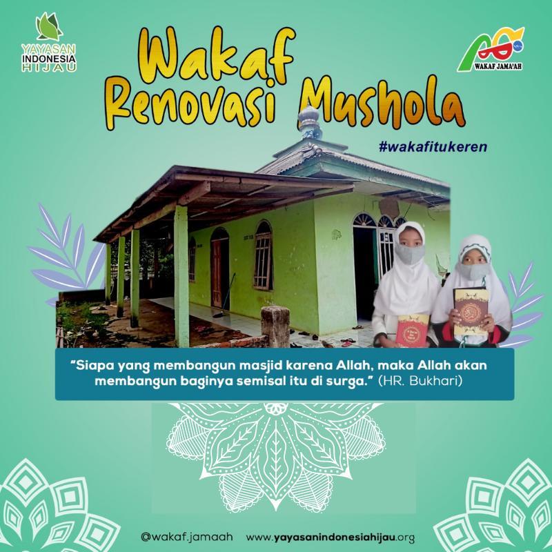 Ayo Bantu Renovasi Mushola