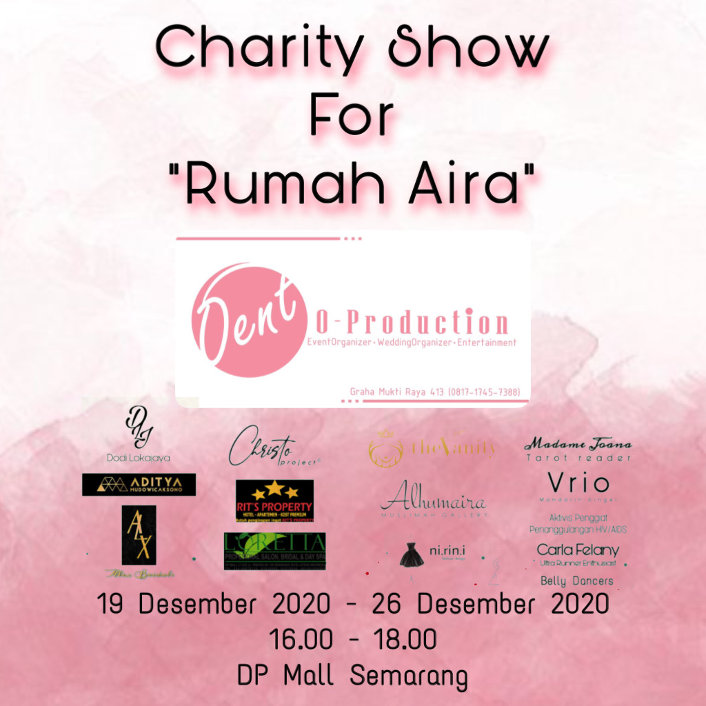 Charity Show For Rumah Aira
