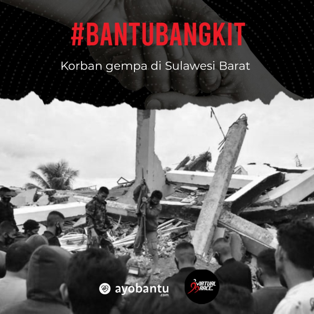 #AyoBantuBangkit Korban Gempa Sulawesi Barat - Race and Pray for Mamuju Majene 1